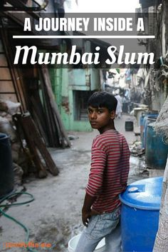 A Journey Inside a Mumbai Slum