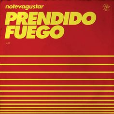 "No Te Va Gustar release their album called ""Prendido Fuego"" (On Fire) 2016."