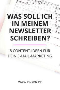 Keine Ahnung, was du in deinen Newslettern schreiben sollst? Ich habe 8 Content Ideen fürs E-Mail-Marketing, speziell für Blogger, Dienstleister und Entrepreneure.