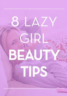Here are 8 tips for shaving time off of your morning and nighttime beauty routines.