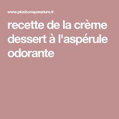 recette de la crème dessert à l'aspérule odorante