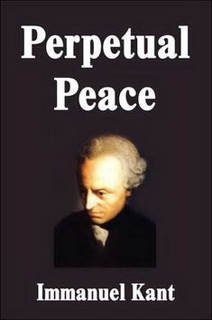 religion and peace essay Perpetual Peace: A Philosophic Essay by Immanuel Kant - Free at . What Is Enlightenment, Peace Essay, Friedrich Schiller, Library University, Philosophy Books, World Peace, Book Authors, Classical Music, Reading Lists