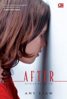 After, Setelah Malam Itu - Amy Efaw