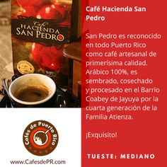 Cafe de Puerto Rico: Hacienda San Pedro