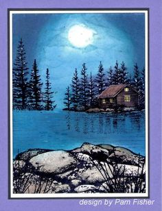 Cabin by Moonlight by pfish1492 - Cards and Paper Crafts at Splitcoaststampers