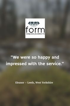 Form Bespoke Jewellers #recommendedjewellers #awardwinning #Leeds #Yorkshire #bespokejewellery #handmadejewellery www.formjewellery.com Bespoke Jewellery, West Yorkshire, Leeds, Sayings, Lyrics, Quotations, Idioms, Quote, Proverbs