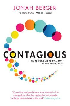 Contagious: How to Build Word of Mouth in the Digital Age: Jonah Berger: 9781471111709: Amazon.com: Books