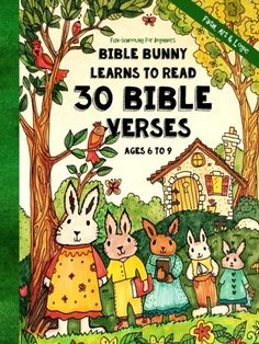 FunSchooling for Beginners  Bible Bunny Learns to Read 30 Bible Verses  Read Write and Spell  Ages 6  9 Homeschooling with Faith Art  Logic Volume 1