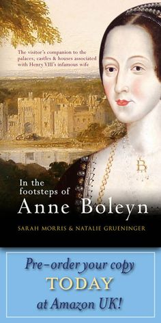 """Written by Natalie Grueninger and friend.  Natalie maintains """"In the Footsteps of Anne Boleyn"""" page on FB.  Will be published in UK next month."""