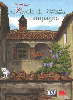 Libro Favole di campagna di E. Detti   LaFeltrinelli Kids Library, My Children, Fairy Tales, Cartoon, Education, World, Books, Painting, Liu Jo