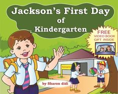 #children books: Jacksons First Day of Kindergarten (happy childrens books) by sharon didi, http://www.amazon.com/dp/B00CL92NMG/ref=cm_sw_r_pi_dp_nchOrb0Q1PXDW