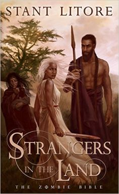 Amazon.com: Strangers in the Land (The Zombie Bible Book 3) eBook: Stant Litore: Kindle Store