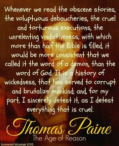 Thomas Paine and the bible Anti Aging Medicine, Atheist Quotes, Losing My Religion, Thomas Paine, Inspirational Words Of Wisdom, Always Learning, Atheism, Founding Fathers, Inevitable