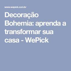 Decoração Bohemia: aprenda a transformar sua casa - WePick