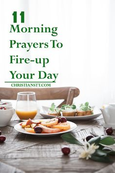 11 Morning Prayers To Fire-up Your Day