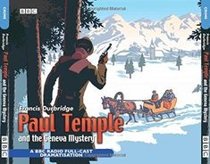 Shop for Paul Temple And The Geneva Mystery: Bbc Radio 4 Full-cast Dramatisation (bbc Radio Collection). Starting from Choose from the 5 best options & compare live & historic book prices. Full Cast, It Cast, Radios, Mystery, Tv Detectives, Audio Drama, Old Time Radio, Private Eye, Bbc Radio