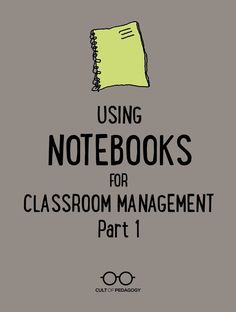 Even if you've been teaching a while, you might still experience moments when all of your classroom management tools stop working. This one cheap, quick strategy, using a simple blank notebook, can help you regain control in under a minute. | Cult of Pedagogy