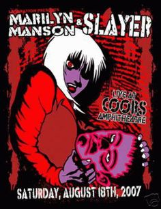 Original silkscreen concert poster for Marilyn Manson and Slayer at The Coors Amphitheater in Denver, Colorado..  Signed and numbered limited edition of 171 by the artist Lindsey Kuhn. 20x26 inches on card stock.