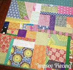 My Quilt Infatuation: Tutorial for Improv Piecing