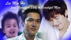 Lee Min Ho - from Beautiful Baby to Beautiful Man