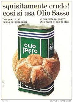 "Pubblicità ""Olio Sasso"" Design Testa-1960´-Page Magazine Advert- Vintage Food Posters, Vintage Italian Posters, Pub Vintage, Vintage Italy, Vintage Labels, Food Advertising, Advertising Poster, Retro Ads, Vintage Advertisements"