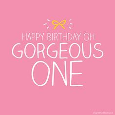 Happy Birthday – it's a beautiful thing Happy Birthday Pictures, Happy Birthday Messages, Happy Birthday Quotes, Happy Birthday Greetings, Happy Birthday Gorgeous, Birthday Love, Birthday Ideas, Birthday Blessings, Birthday Posts