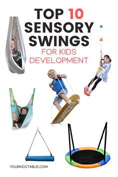 Top 10 Sensory Swings for Kid's Development and Sensory Processing Child Development Activities, Development Milestones, Language Development, Calming Activities, Sensory Activities, Sensory Diet, Early Learning, Kids Learning, Sensory Swing