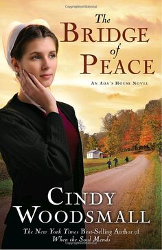 "Read ""The Bridge of Peace Book 2 in the Ada's House Amish Romance Series"" by Cindy Woodsmall available from Rakuten Kobo. Love alone isn't enough to overcome some obstacles. Lena Kauffman is a young Old Order Amish schoolteacher who has dealt. Books To Read, My Books, Reading Books, Amish Books, Great Books, Fiction, Novels, Romance, Young Man"