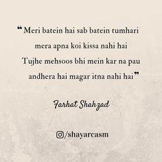 Tujhe mehsoos bhi na Mai Kar paaun. Sorry Quotes, Shyari Quotes, Desi Quotes, Love Song Quotes, Hindi Quotes, Quotations, Poetry Hindi, Poetry Poem, Sweet Words