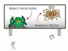 Reject False Gods! Embrace Truth!