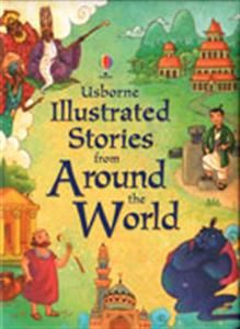 This is a wonderful collection of folk tales specially chosen from all over the globe. There are ten stories full of amazing characters, from a greedy witch and a talking tree to a very bad-tempered genie.  Stories are The Baobab Tree, Baba Yaga the Flying Witch, The Stonecutter, Dick Whittington, The Three Wishes, The Fish that Talked, King Midas and the Golden Touch, Brer Rabbit Down the Well, The Magic Pear Tree and Genie in the Bottle.