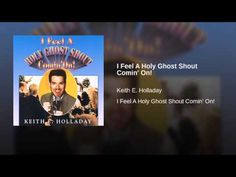 I Feel A Holy Ghost Shout Comin' On!