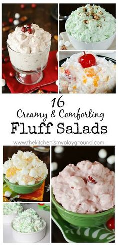 16 Creamy & Comforting Fluff Salads ~ 16 variations of everyone's favorite creamy comfort food!   www.thekitchenismyplayground.com