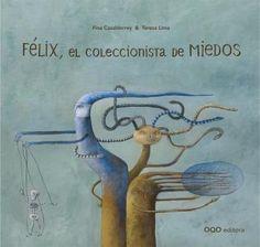Félix, el coleccionista de miedos