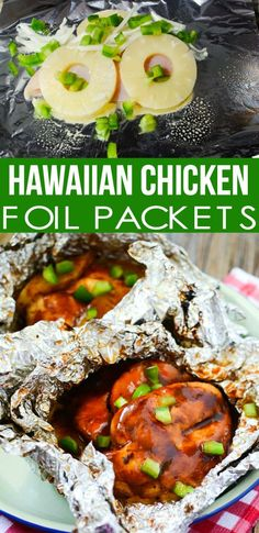 Hawaiian Chicken Foil Packets RECIPE - Family Fresh Meals Yummy recipe