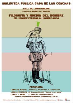 3ª conferencia, 2 de abril: El paso del hombre masa,  a las 20 h., Salón de Actos. Entrada libre hasta completar el aforo.