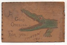 A Good Opening for You ALLIGATOR in Houston TX Vintage Texas LEATHER Postcard