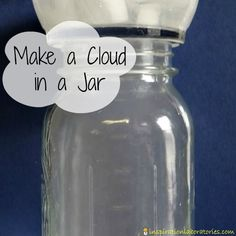 Science at Home: Make a Cloud in a Jar! This post includes written instructions and a video with several ways to explore weather with kids.