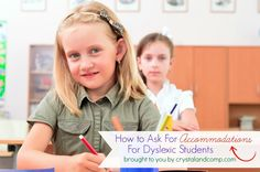 how to ask for accommodations and modifications for students with dyslexia in school