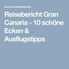 Reisebericht Gran Canaria - 10 schöne Ecken & Ausflugstipps