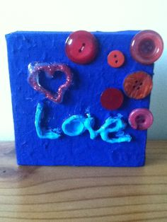 The 3D writing is just hot glue gun layered and with buttons and paint it looks great. But you can personalise them however you like.