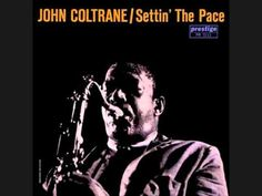 John Coltrane - I see your face before me - YouTube