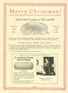 "Christmas is now within sight, so lets take a look at some of the christmas adversiting we used over the years.  In 1916 we showed you that the ""Varsity"" range would make a great present as you could order it in both 10K and 14K gold. Do you have your presents ready? #ZEISS #merrychristmas #Wellsworth #christmas #OpticalHeritageMuseum #red #advertising #marketing #magazine #idea"