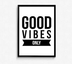 Good Vibes Only - a PRINTABLE (digital download) art poster.  Inspire yourself…#Quotes #InspirationalArt #HomeDecor #Art #Posters #Downloadable #Prints #Printable #WallArt #InspirationalQuotes