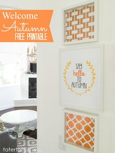 "Ready for some fall decor? Try these ""Say Hello to Autumn"" free printables complete with complementary fall patterns! Ready for framing!"