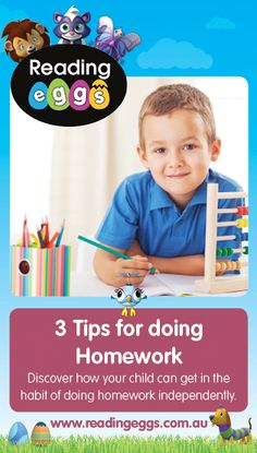 Learn 3 important tips to make homework time all the more effective for your child.
