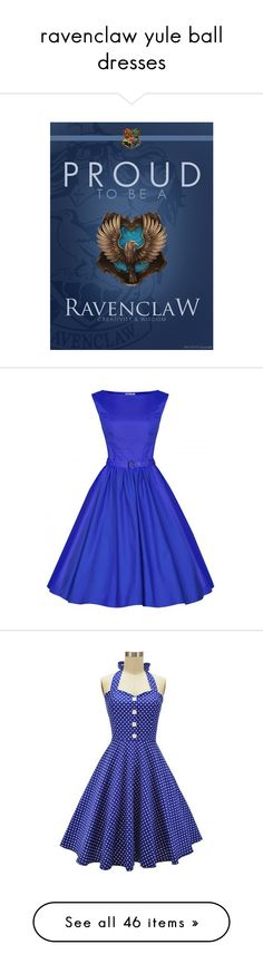 """""""ravenclaw yule ball dresses"""" by hitthisfeeling on Polyvore"""