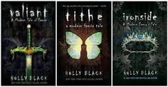 Tithe, Valiant, and Ironside by Holly Black.     A modern day faerie tale.    Marry me Rath Roiben Rye.
