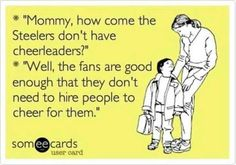 That is so true! The best fans in the world. They will travel anywhere for their Steelers! Pittsburgh City, Pittsburgh Steelers Football, Pittsburgh Sports, Pittsburgh Penguins, Pitt Steelers, Steelers Fans, Football Baby, Football Food, Football Season