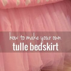 How to make a tulle bedskirt tutorial | This would be so cute on a little girls bed or on a baby girl crib treatment! Precious!!